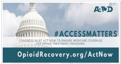 Congress MUST ACT to Expand Medicare for Opioid Treatment Programs (OTPs)!